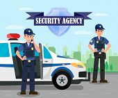 Police Officers On Mission Flat Illustration. Bodyguards And Police Car On Mission. Security Agency  poster