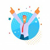 Vector Flat Young Happy Man In Shirt With Tie Raised Hands Up For Joy. Guy Shows With Finger Success poster