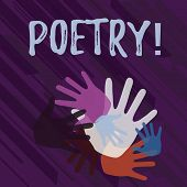 Handwriting Text Poetry. Concept Meaning Literary Work Expression Of Feelings Ideas With Rhythm Poem poster