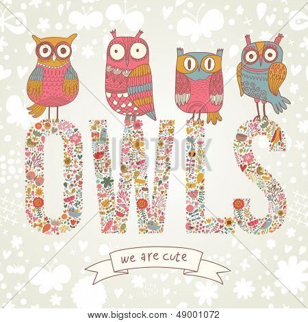 Cute cartoon owls in vector with text made of bright flowers. Childish card in pink colors