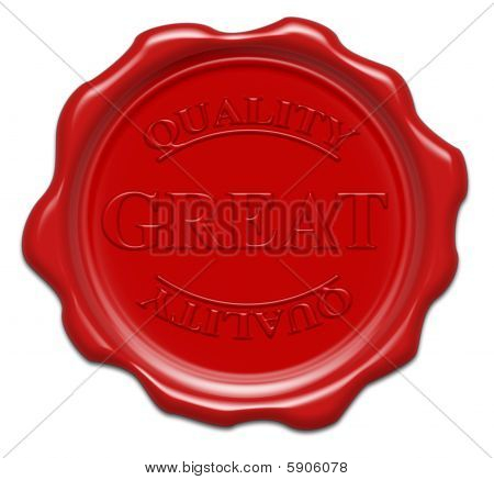 Great Quality - Illustration Red Wax Seal Isolated On White Background With Word : Great