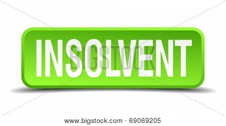 Insolvent Green 3D Realistic Square Isolated Button