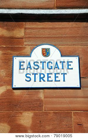 Eastgate Street sign, Chester.