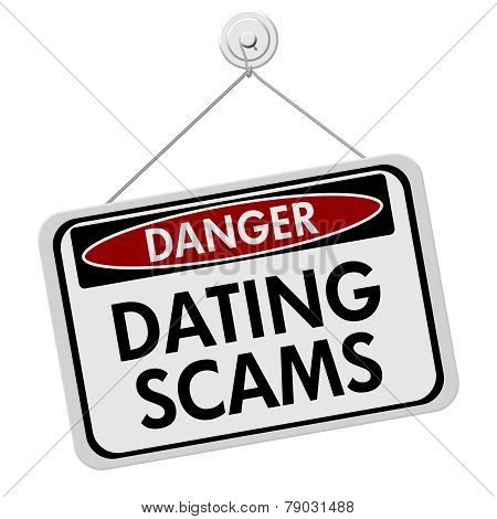 Dangers Of Dating Scams Sign