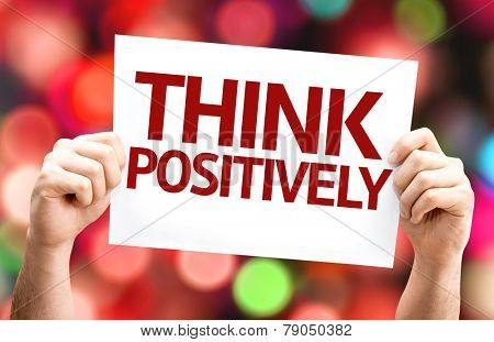 Think Positively card with colorful background with defocused lights