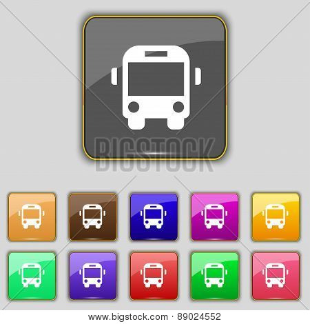 Bus Icon Sign. Set With Eleven Colored Buttons For Your Site. Vector