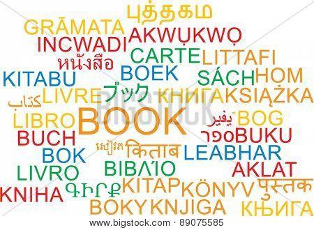 Background concept wordcloud multilanguage international many language illustration of book