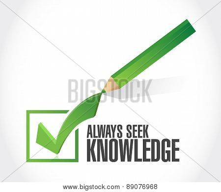 Always Seek Knowledge Check Mark Sign Concept