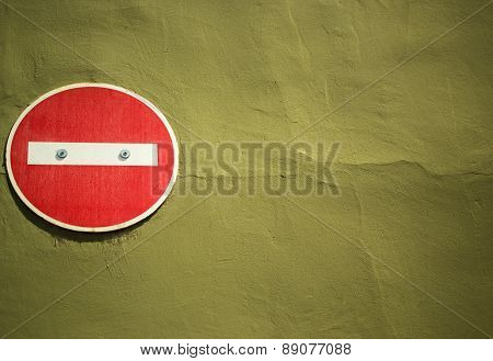 No Entry On Wall