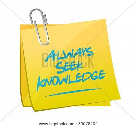 Always Seek Knowledge Memo Post Sign Concept