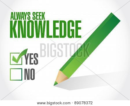 Always Seek Knowledge Approval Sign Concept