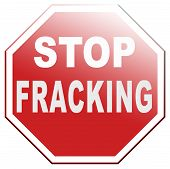 foto of ban  - stop fracking pollution of ground water ban shale gas and hydraulic or hydrofracking - JPG