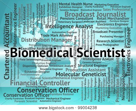 Biomedical Scientist Means Jobs Hiring And Employee