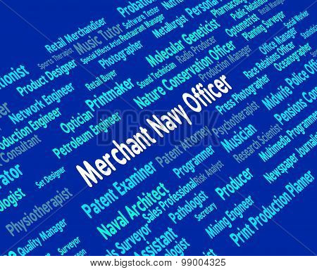Merchant Navy Officer Means Work Word And Administrators
