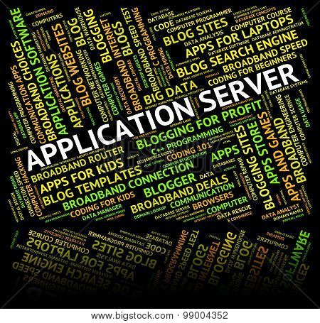 Application Server Indicates Computer Servers And Applications