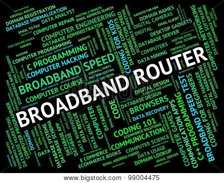 Broadband Router Shows World Wide Web And Communication