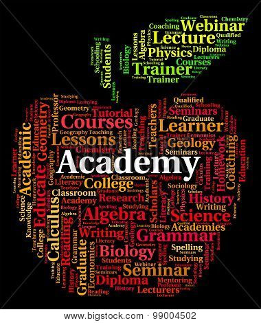Academy Word Shows Polytechnics School And Schools