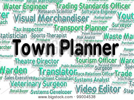 Town Planner Represents Urban Area And Administrator