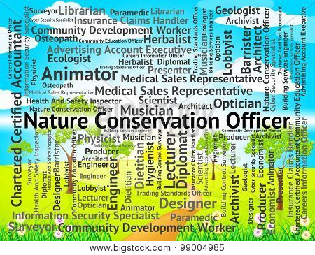 Nature Conservation Officer Indicates Eco Friendly And Administrators