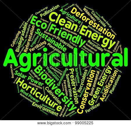 Agricultural Word Shows Cultivates Agriculture And Farms