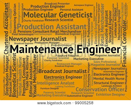 Maintenance Engineer Indicates Work Text And Occupations
