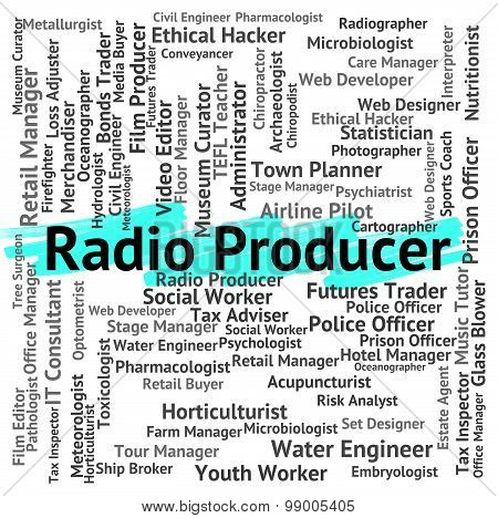 Radio Producer Means Occupations Hire And Radios