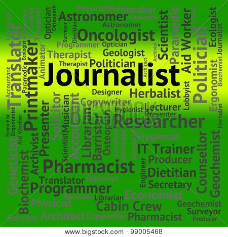 Journalist Job Represents War Correspondent And Columnist