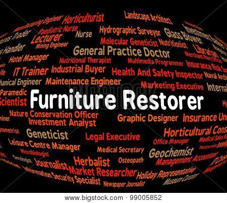 Furniture Restorer Indicates Recruitment Furnishings And Word