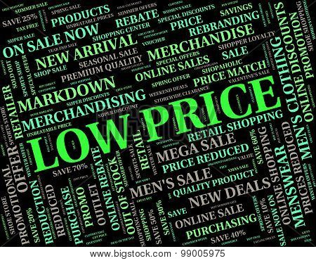 Low Price Shows Reasonably Priced And Reduced