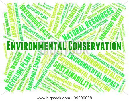 Environmental Conservation Indicates Earth Day And Conserve