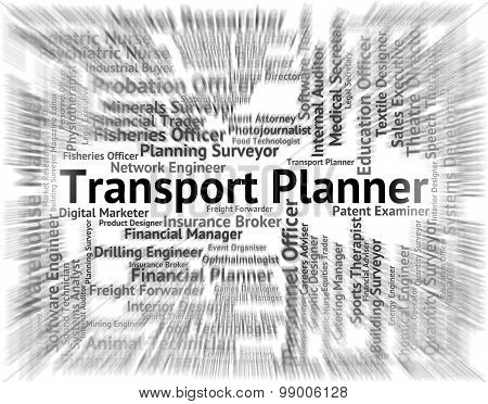 Transport Planner Shows Word Ship And Words