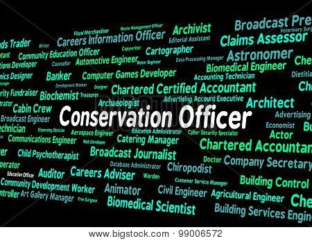 Conservation Officer Means Eco Friendly And Administrator