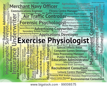Exercise Physiologist Indicates Job Expert And Work