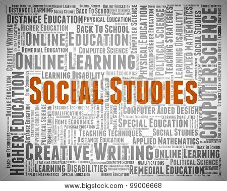 Social Studies Shows Learned Education And Educating
