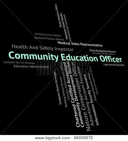 Community Education Officer Shows Togetherness Schooling And Text