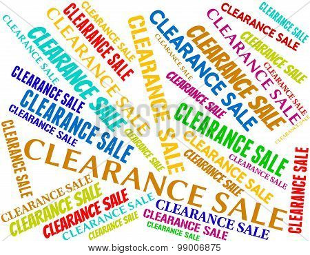 Clearance Sale Represents Offer Words And Save