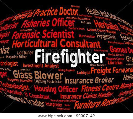 Firefighter Job Shows Employee Jobs And Firefighting