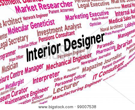 Interior Designer Indicates Work Career And Expert