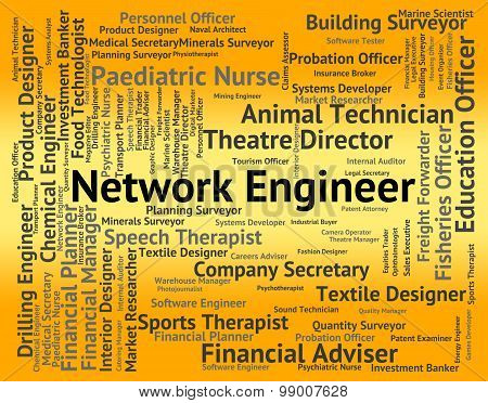 Network Engineer Means Www Employee And Jobs