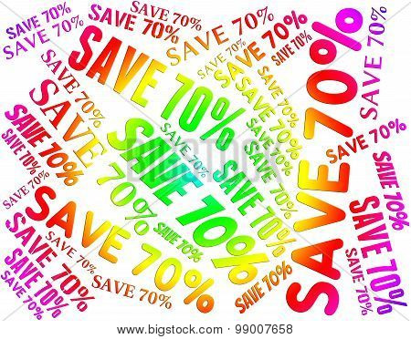 Save Seventy Percent Shows Offers Words And Promotion