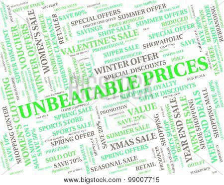 Unbeatable Prices Represents Excellent Sensational And Wonderful