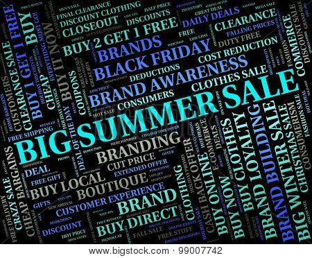 Big Summer Sale Represents Huge Sales And Bargain
