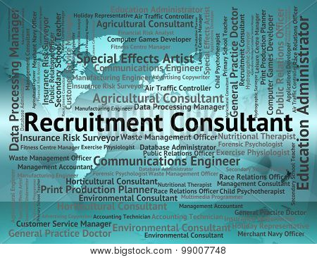 Recruitment Consultant Shows Counsellor Headhunter And Experts