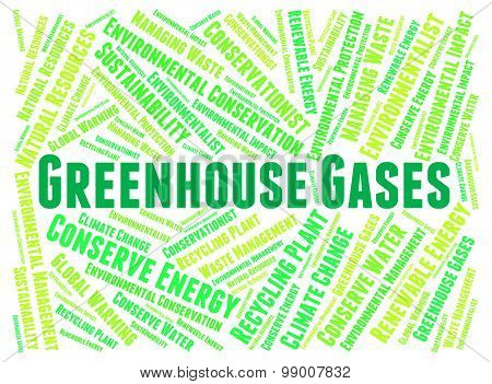 Greenhouse Gases Shows Global Warming And Dioxide