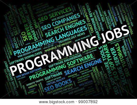 Programming Jobs Represents Software Development And Career