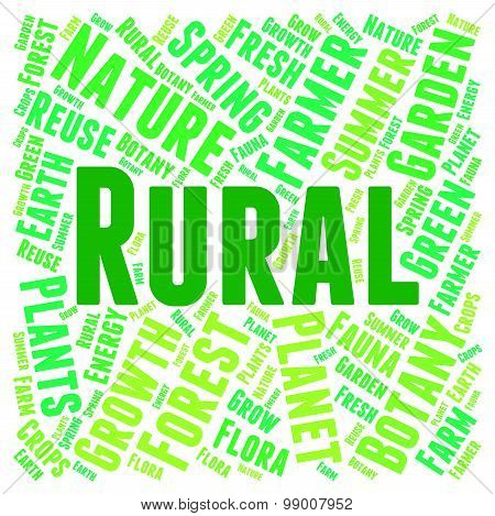 Rural Word Shows Country Life And Backwoods