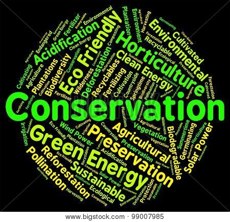 Conservation Word Shows Earth Friendly And Conserving