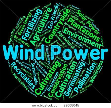 Wind Power Means Renewable Resource And Generate