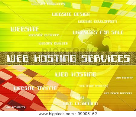 Web Hosting Services Shows Help Desk And Assistance