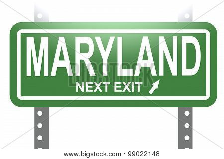 Maryland Green Sign Board Isolated